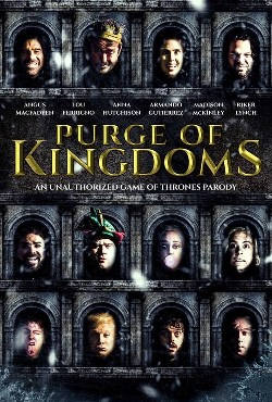 Purge Of Kingdoms The Unauthorized Game Of Thrones Parody