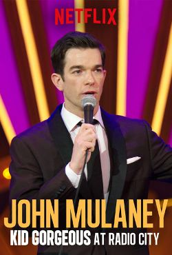 John Mulaney Kid Gorgeous At Radio City